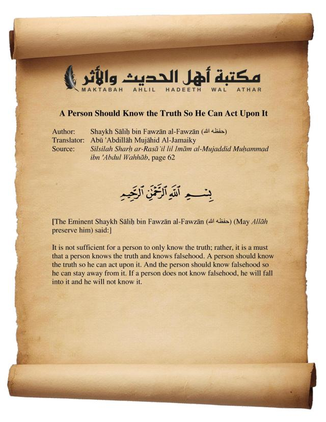 A Person Should Know the Truth So He Can Act Upon It