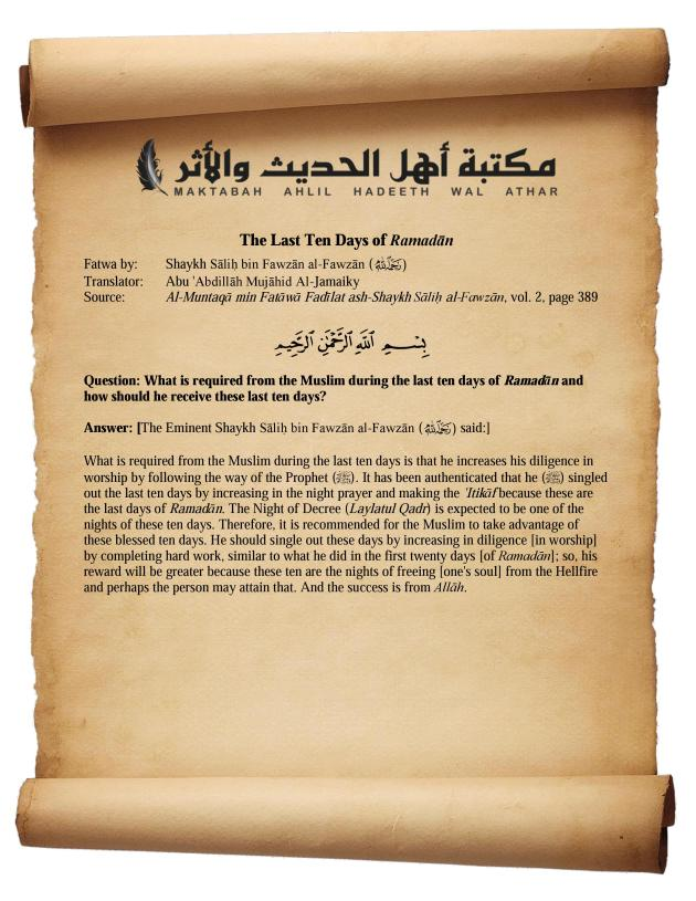 What Is Required From The Muslim During The Last Ten Days